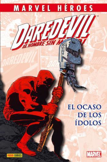 Portada del libro Daredevil: El ocaso de los ídolos