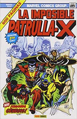 Portada del libro La Imposible Patrulla-X 01: ¡Segunda Génesis!