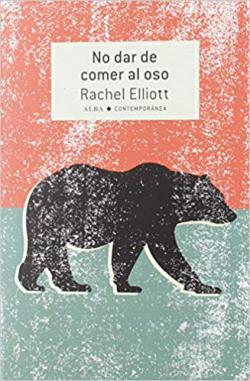 Portada del libro No dar de comer al oso