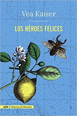 Portada del libro Los héroes felices