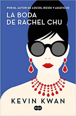 Portada del libro La boda de Rachel Chu