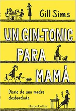 Portada del libro Un gin-tonic para mamá