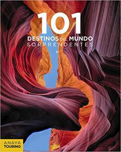 Portada del libro 101 destinos del mundo sorprendentes