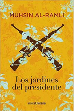 Portada del libro Los jardines del presidente
