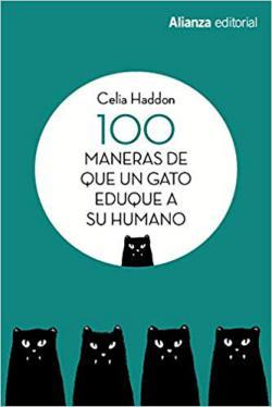 Portada del libro 100 maneras de que un gato eduque a su humano