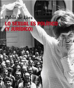 Portada del libro Lo sexual es político (y jurídico)