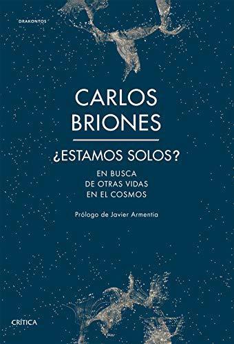 Portada del libro ¿Estamos solos? En busca de otras vidas en el Cosmos