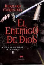Portada del libro El enemigo de Dios (Crónicas del señor de la guerra 2)