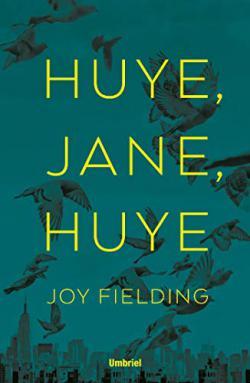 Portada del libro ¡Huye, Jane, huye!