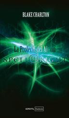 Spellwright I: La profecía del Alción