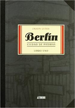 Portada del libro Berlín. Ciudad de piedras