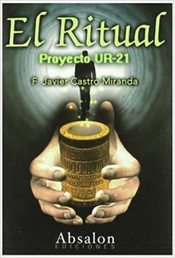 Portada del libro El Ritual. Proyecto UR-21