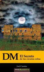 Portada del libro D. M. El Secreto de los Círculos Celtas