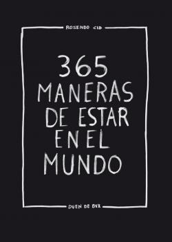 365 maneras de estar en el mundo