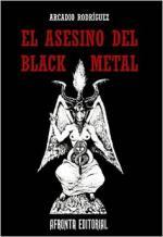 Portada del libro El asesino del Black Metal