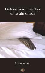 Portada del libro Golondrinas muertas en la almohada