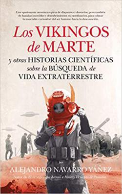 Portada del libro Los vikingos de Marte y otras historias científicas sobre la búsqueda de vida extraterrestre