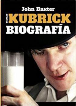 Portada del libro Stanley Kubrick. Biografía