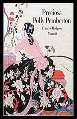 Portada del libro Preciosa Polly Pemberton