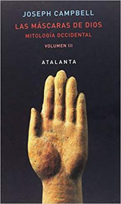 Portada del libro Las máscaras de Dios. Mitología Occidental. Volumen III