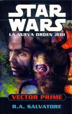 Portada del libro Vector Prime (La nueva orden Jedi 1)