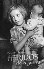 Portada del libro Heridos de la guerra Secuelas de la sublevacion de Franco
