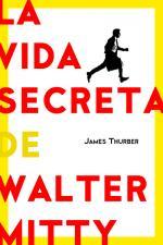 Portada del libro La vida secreta de Walter Mitty