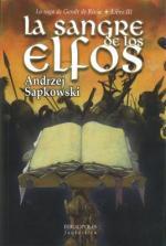 Portada del libro La sangre de los elfos (Geralt de Rivia 3)