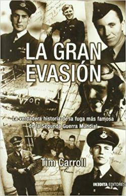Portada del libro La gran evasión: La verdadera historia de la fuga más famosa de la 2ª Guerra Mundial