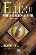 Portada del libro FELIX II VUELTA AL MUNDO AL REVES