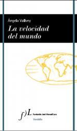 Portada del libro La velocidad del mundo