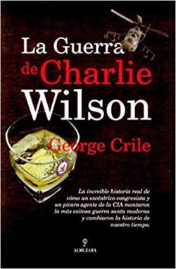 Portada del libro La Guerra de Charlie Wilson