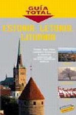 Portada del libro Estonia, Letonia y Lituania Guia Total>Internacional, edicio