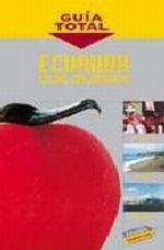 Portada del libro Ecuador e Islas Galapagos Guia Total>Guias de America, edici