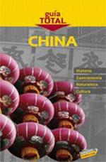 Portada del libro China Guia Total>Internacional, edicion 2010/11