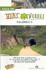 Portada del libro Guia de Vias Verdes. Vol. II Guias Singulares, edicion 2010/