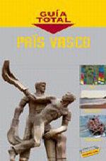 Portada del libro Pais Vasco Guia Total>España, edicion 2010/11
