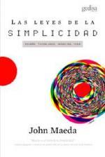Portada del libro Las leyes de la simplicidad: diseño, tecnología, negocios, vida
