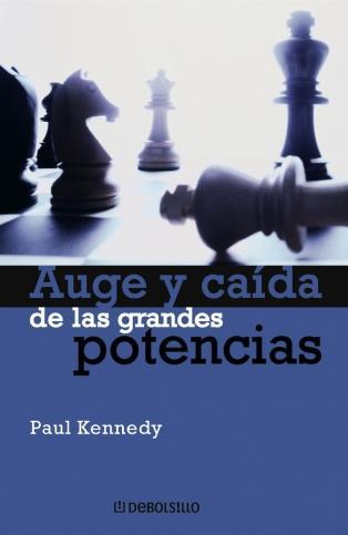 Portada del libro AUGE Y CAIDA DE LAS G.POTENCIAS