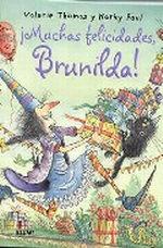 Portada del libro ¡Muchas felicidades, Brunilda! (Bruja Brunilda)
