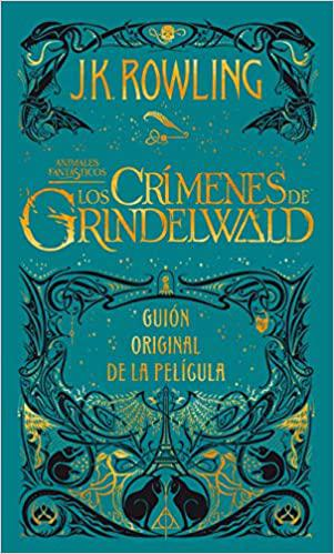 Portada del libro Los crimenes de Grindelwald (Animales fantásticos 2)