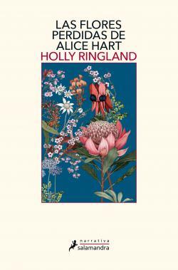 Portada del libro Las flores perdidas de Alice Hart