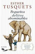 Portada del libro Pequeños delitos abominables: Catálogo de buenas maneras