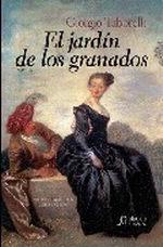 Portada del libro El jardin de los granados La vida de D. Juan (I)