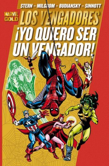 Portada del libro Los Poderosos Vengadores 4: ¡Yo quiero ser un Vengador!