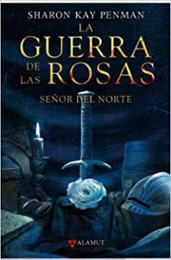 Portada del libro La guerra de las rosas. Señor del norte