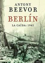 Portada del libro Berlín. La caída: 1945