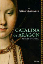 Portada del libro Catalina de Aragón: Reina de Inglaterra