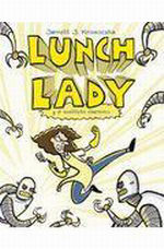 Portada del libro LUNCH LADY Y EL SUSTITUTO CIBERNETIC