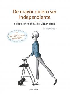 Portada del libro De mayor quiero ser independiente